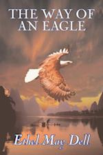 The Way of an Eagle by Ethel May Dell, Fiction, Action & Adventure, War & Military