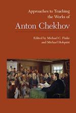 Approaches to Teaching the Works of Anton Chekhov (APPROACHES TO TEACHING WORLD LITERATURE)