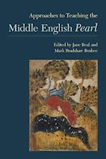 Approaches to Teaching the Middle English Pearl (Approaches to Teaching World Literature (Hardcover), nr. 143)