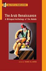 The Arab Renaissance (Texts and Translations)