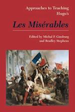 Approaches to Teaching Victor Hugo's Les Miserables