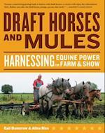 Draft Horses and Mules (Storey's Working Animals)