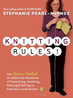 Knitting Rules! af Stephanie Pearl McPhee