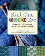 Knit One, Bead Too af Judith Durant