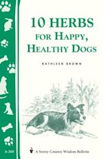 10 Herbs for Happy, Healthy Dogs af Kathleen Brown