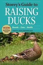 Storey's Guide to Raising Ducks (Storey's Guide to Raising)