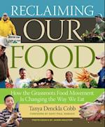 Reclaiming Our Food af Gary Paul Nabhan, Tanya Denckla Cobb