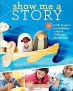 Show Me a Story af Emily K. Neuburger