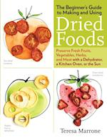 Beginner's Guide to Making and Using Dried Foods