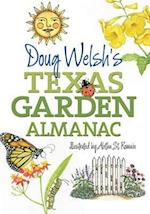 Doug Welsh's Texas Garden Almanac (AgriLife Research and Extension Service Series)