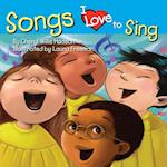 Songs I Love to Sing (I Love To)