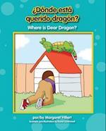 ¿Donde está querido dragón? / Where is Dear Dragon? af Margaret Hillert