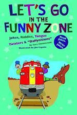 Let's Go in the Funny Zone (Funny Zone)