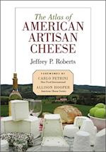 Atlas of American Artisan Cheese af Jeffrey Roberts