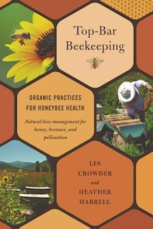 Bog, paperback Top-bar Beekeeping af Les Crowder