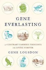 Gene Everlasting af Gene Logsdon