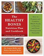 The Keep Your Bones Healthy Cookbook af Laura Kelly