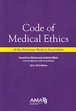 Code of Medical Ethics 2012-2013 af American Medical Association