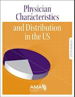 Physician Characteristics and Distribution in the U.S. (Physician Characteristics Distribution in the U S)