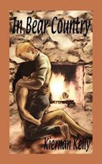 In Bear Country af Kiernan Kelly