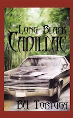 Long Black Cadillac af Ba Tortuga