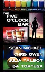 The Five O'Clock Bar af Chris Owen, Sean Michael, Ba Tortuga