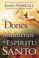 Los Dones y Ministerios del Espiritu Santo = The Gifts and Ministries of the Holy Spirit af lester Sumrall