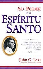 Su poder en el Espiritu Santo / Their Power in the Holy Spirit