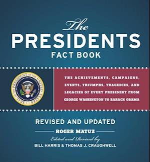 Presidents Fact Book Revised and Updated! af Roger Matuz