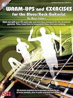 Warm-Ups and Exercises for the Blues/Rock Guitarist