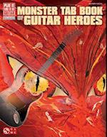 Monster Tab Book of Guitar Heroes (Play It Like It Is: Guitar)