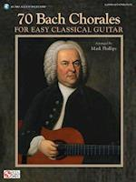 70 Bach Chorales for Easy Classical Guitar af Mark Phillips
