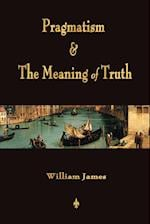 Pragmatism and The Meaning of Truth (Works of William James) af William James