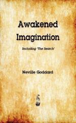 Awakened Imagination af Neville Goddard, neville