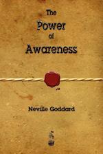 The Power of Awareness af Neville Goddard