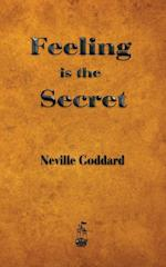 Feeling Is the Secret af Neville Goddard, neville