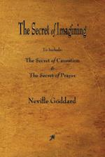 The Secret of Imagining af Neville Goddard
