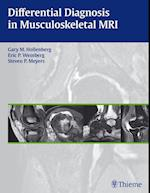 Differential Diagnosis in Musculoskeletal MR Autoren: Gary M. Hollenberg / Eric P. Weinberg / Steven P. Meyers