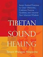 Tibetan Sound Healing af Tenzin Wangyal Rinpoche, Tenzin Wangyal