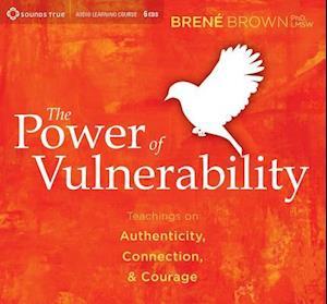 Lydbog CD Power of Vulnerability af Brene Brown