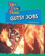 Gutsy Jobs (Way Out Work)