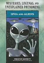 UFOs and Aliens (Mysteries, Legends, and Unexplained Phenomena)