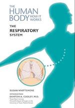 The Respiratory System (The Human Body, How It Works)