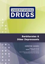 Barbiturates and Other Depressants (Understanding Drugs)