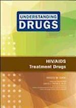 HIV/AIDS Treatment Drugs (Understanding Drugs)