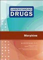 Morphine (Understanding Drugs)