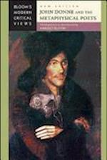 John Donne and the Metaphysical Poets (Bloom's Modern Critical Views)