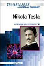 Nikola Tesla (Trailblazers in Science and Technology)