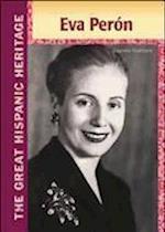 Eva Peron (Great Hispanic Heritage)