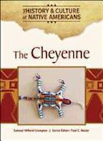 The Cheyenne (The History & Culture of Native Americans)